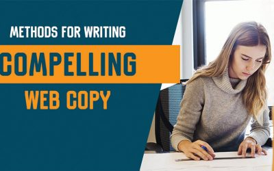 Methods for Writing Compelling Web Copy