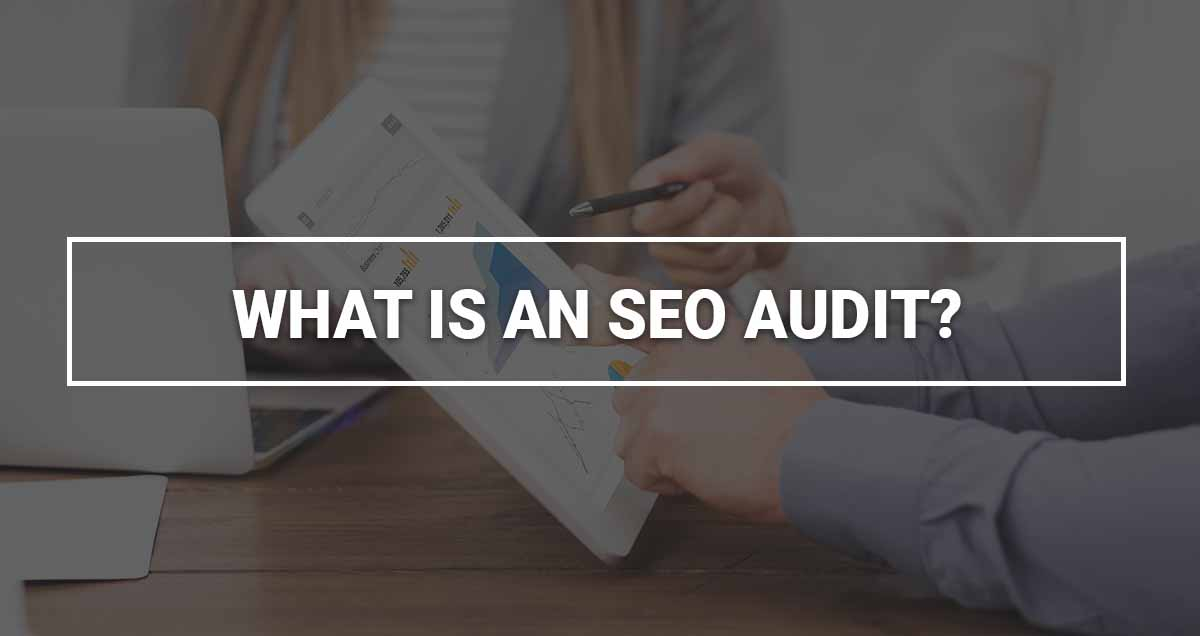 """Featured image with white text saying """"what is an SEO audit"""""""