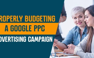 How to Properly Budget a google PPC Advertising Campaign